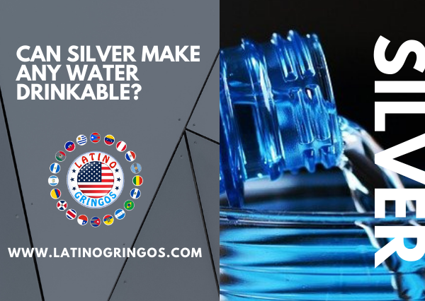 Can silver make any water drinkable?